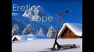 Eretic Snowscooter Slope - Трюковой самокат для снега?