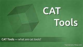 What are CAT Tools (Computer Assisted Translation) and why we use them?