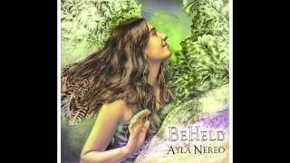 Ayla Nereo -  Hello Beloved