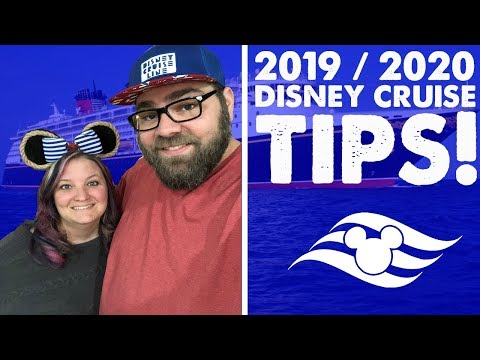 Tips For Your 2019 / 2020 Disney Cruise!