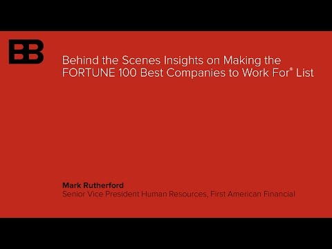 Behind the Scenes Insights on making the FORTUNE 100 Best Companies to Work For® List