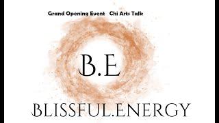 Intro to Tai Chi & Qigong Talk, Grand Opening Blissful Energy