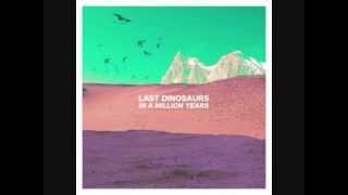 "Last Dinosaurs - ""Zoom"""