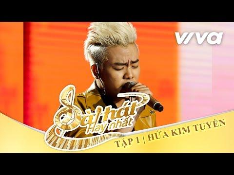 Tình Lãng Phí - Hứa Kim Tuyền | Tập 1 | Sing My Song - Bài Hát Hay Nhất 2016 [Official]