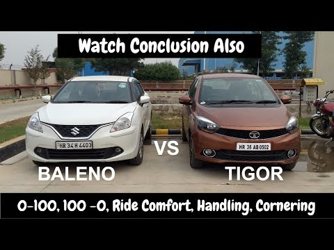 BALENO vs TIGOR, A unique Review, 0-100, 100-0, comfort handling