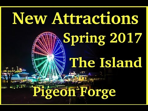 The Island in Pigeon Forge New Attractions 2017