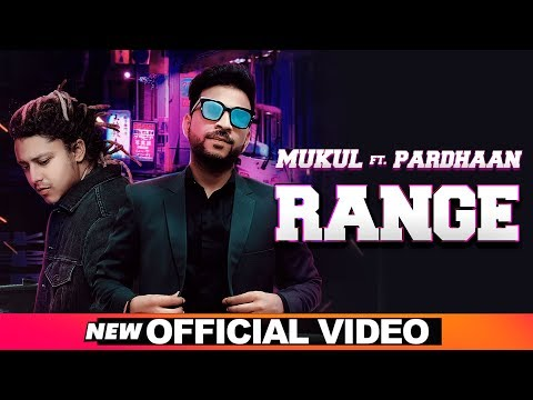 Range (Official Video)   Mukul feat Pardhaan   Rox A   Latest Punjabi Songs 2019   Speed Records