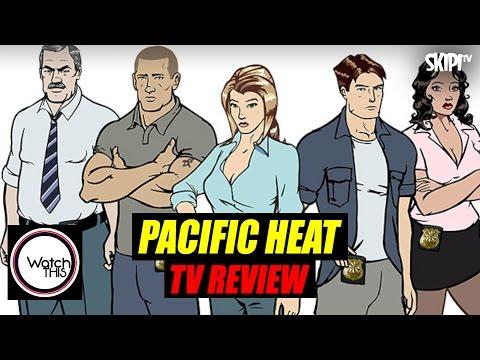 'Pacific Heat'