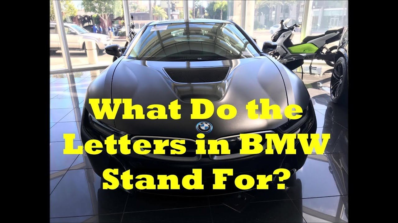 What Does Bmw Stand For Youtube
