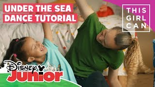 The Little Mermaid | 'Under The Sea' Dance Tutorial 🧜‍♀️ | Disney Junior UK x This Girl Can