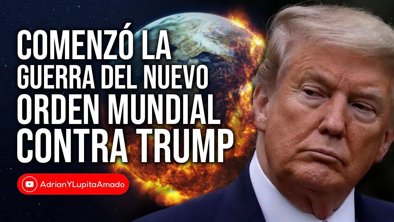 Adelanto de la guerra del Nuevo Orden Mundial contra Donald Trump