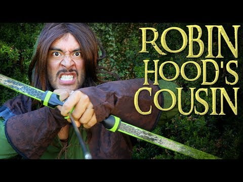 Robin Hood's Cousin Saves The Day!