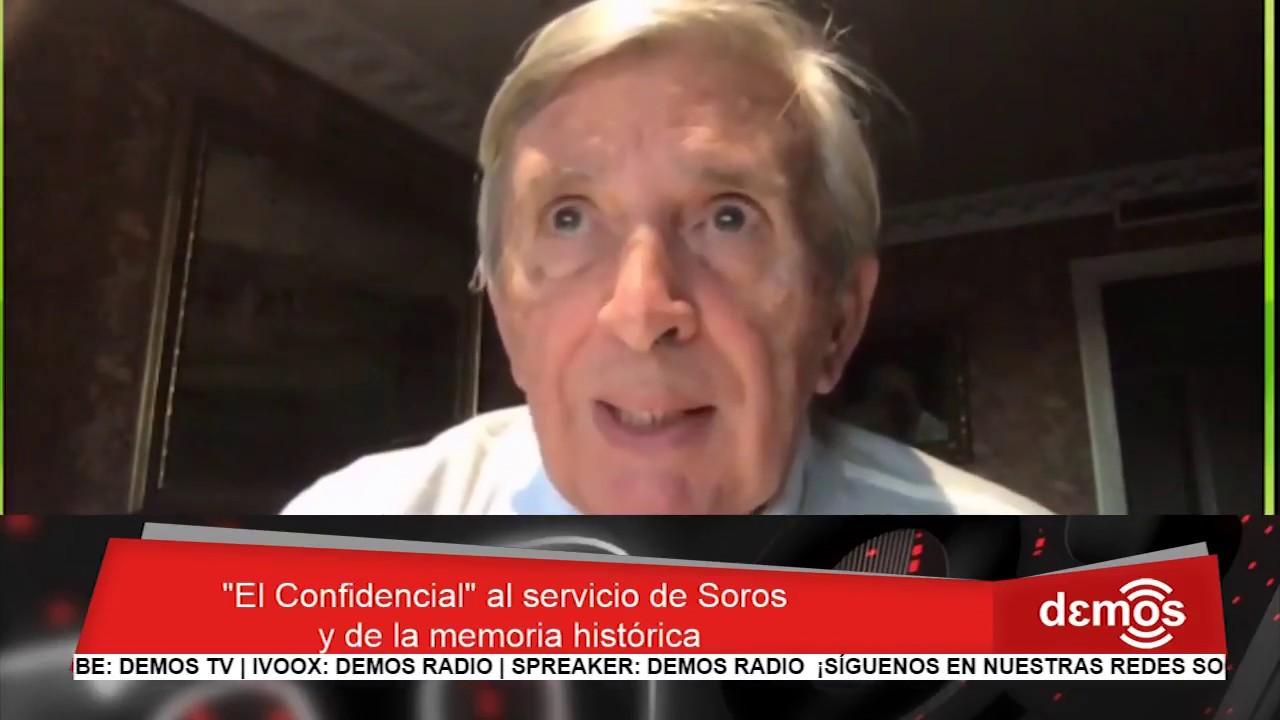 """Roberto Centeno: """"El Confidencial"""" al servicio de Soros y de la Memoria Histórica I Demos"""