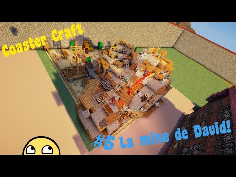 "Coaster Craft - EP 05 - ""La mine de David!"""