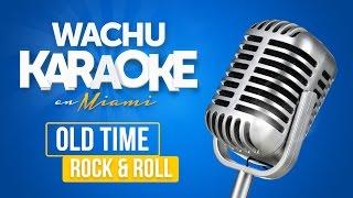 open english wachu karaoke   old time rock and roll yo soy el repollo de michel