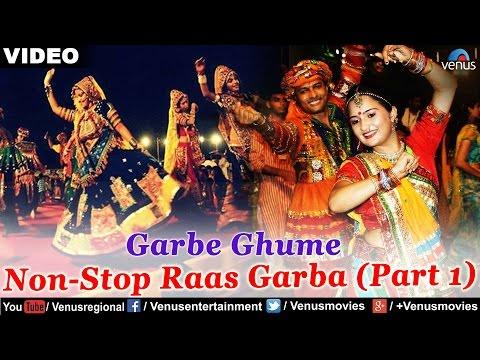Garbe Ghume - Farida Meer | Non-Stop Raas Garba (Part 1) - Video Songs