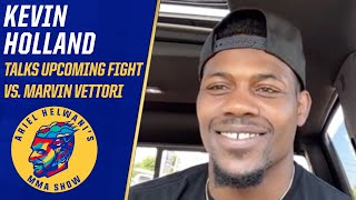 Kevin Holland on why he accepted the fight vs. Marvin Vettori | Ariel Helwani's MMA Show