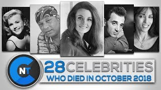 List of Celebrities Who Died In OCTOBER 2018 | Latest Celebrity News 2018 (Celebrity Breaking News)