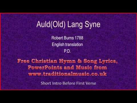 Auld(Old) Lang Syne, English Lyrics & Orchestral backing music.