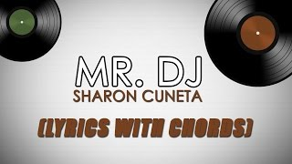 Mr. DJ: Sharon Cuneta  [Official Lyric Video with Chords]