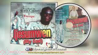 BENIN MUSIC►DR ALASKA AGHO - IJESUMWEN [Official Audio Full Album]
