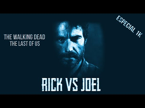 Rick Grimes vs Joel | Montage | The Walking Dead and The Last of us (1 K)
