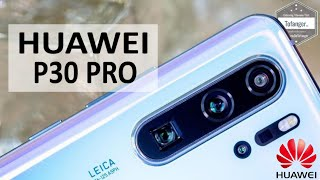 HUAWEI P30 PRO - Smartphone 4G - 8GB Ram 128GB stockage - APN LEICA 40MP - Batterie 4200mAh Unboxing