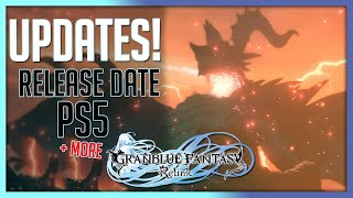 Granblue Fantasy Relink - UPDATES! Release Date, PS5 & MORE!
