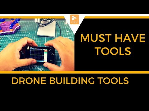 Must have Tools For Any Drone Builder // #DIY #DRONE #HOWTO #TOOLS