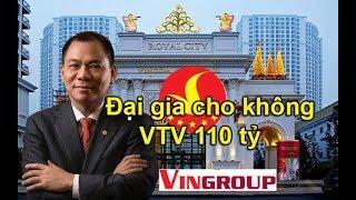 Đai gia nào đã CHO VTV 110 tỷ mua bản quyền World Cup