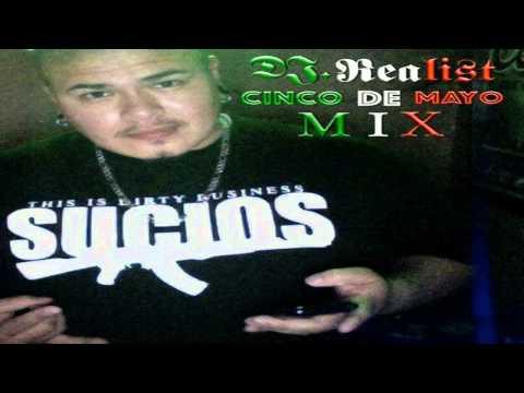 DJ Realist Cinco De Mayo Mix
