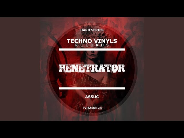 Penetrator (Original Mix)