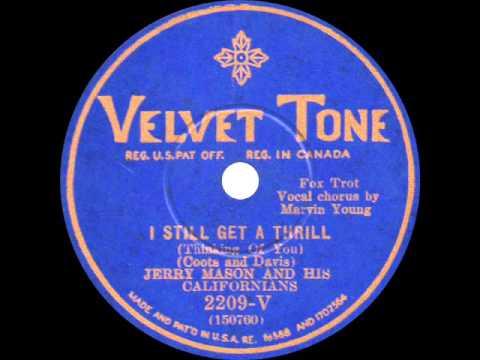 Jerry Mason and his Californians - I Still Get a Thrill - 1930