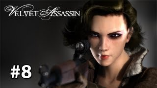 Velvet Assassin - Gameplay/Walkthrough [Pc] Part 8