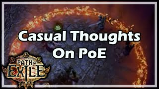 [Path of Exile] Casual Thoughts On PoE