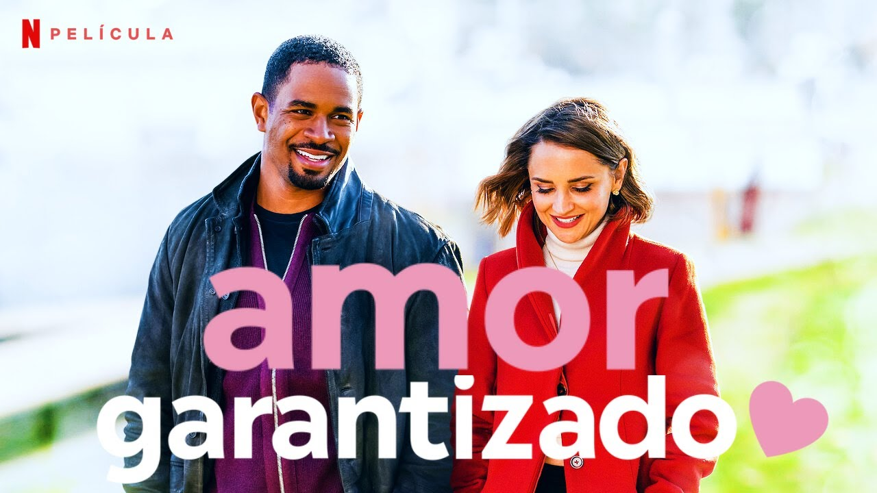 Amor Garantizado Trailer En Espanol L Netflix Youtube