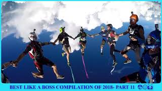 BEST LIKE A BOSS COMPILATION OF 2018 Part 11  - Gyo Funniest