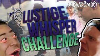 LUSTIGE WHISPER CHALLENGE | Crewzember