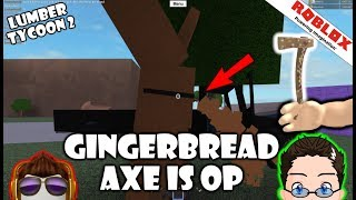 Roblox - Lumber Tycoon 2 - THE GINGER AXE IS OP!!!
