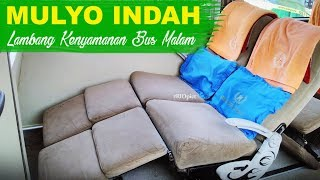 Download Video Etape VI: MULYO INDAH, Lambang Kenyamanan Bus Malam... Jakarta—Jogja bobok maniaaa MP3 3GP MP4