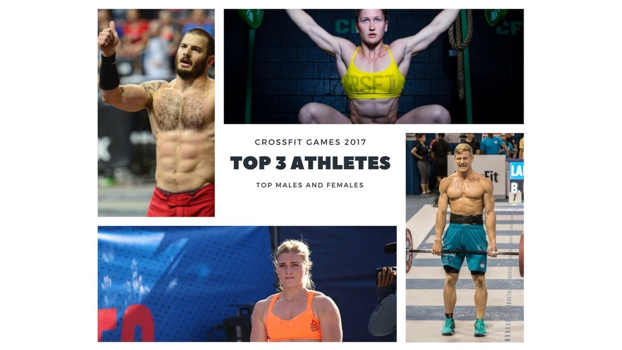 The 2017 Crossfit Games Top 3 Winners M F Predictions