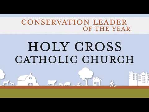 Holy Cross: Conservation Leader of the Year