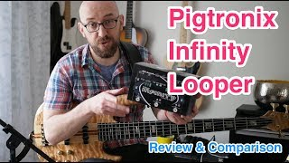 How Does The Pigtronic Inifity Looper Compare To The T.C. Electronic Ditto X4