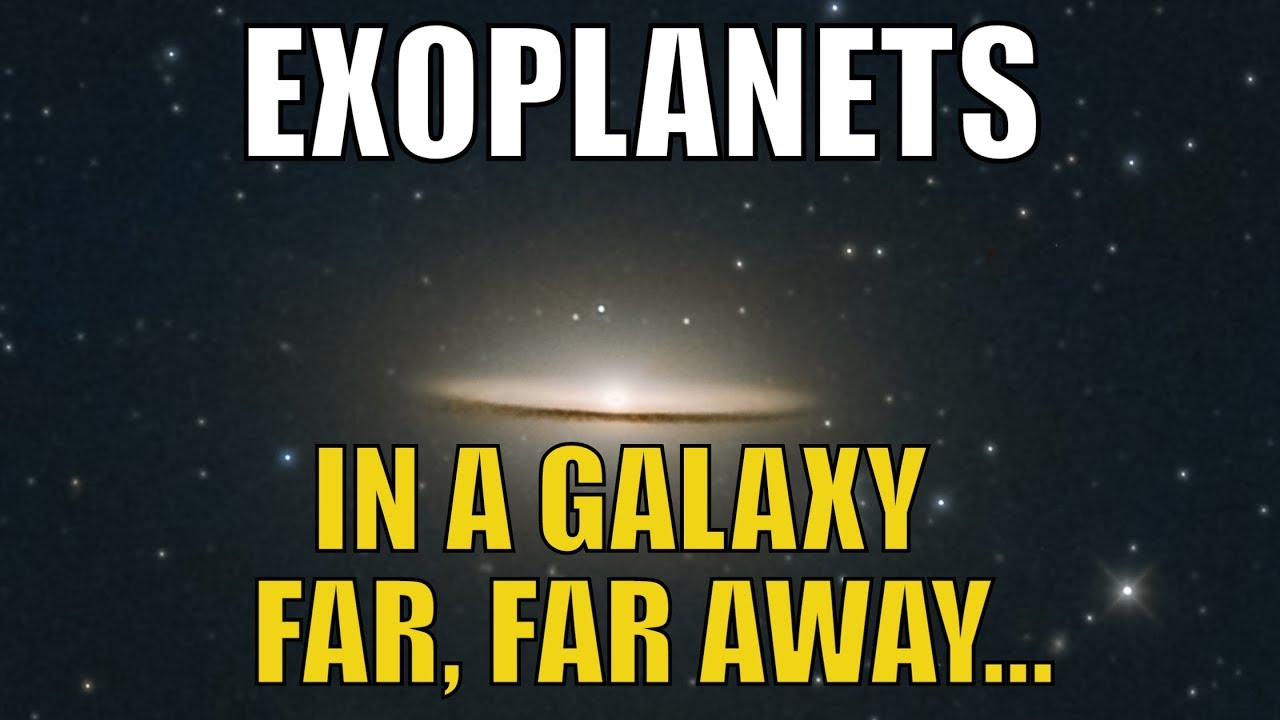 We Just Discovered Planets in Another Galaxy - YouTube