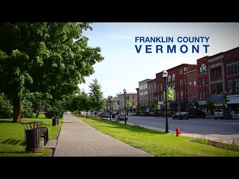 Living in Franklin County, Vermont