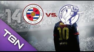 FIFA 14 PC Gameplay - Reading FC vs Millwall FC - #TGNArmy