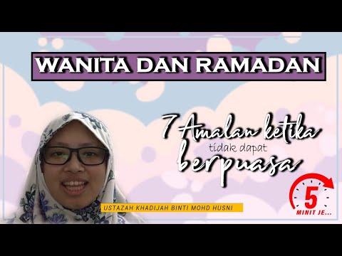 5 Minit Jer Ep 15: Wanita dan Ramadan, Tujuh Amalan ketika tidak dapat berpuasa