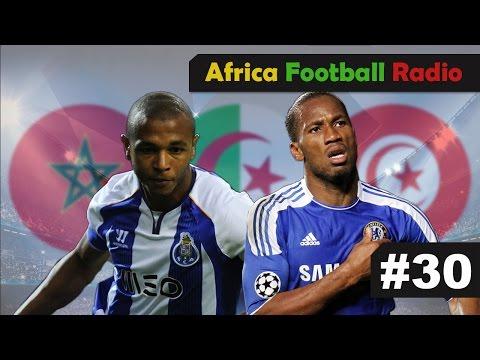 Yacine Brahimi Elu Meilleur Joueur Maghrébin, Didier Drogba N'Ira Pas à La CAN 2015 | AFR #30