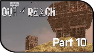 "Out Of Reach Gameplay Part 10 - ""visiting The Neighbors..."" (alpha Gameplay)"