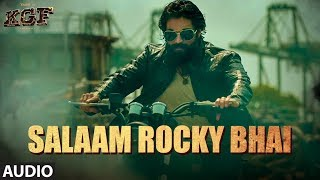 SALAAM ROCKY BHAI Full Audio | KGF Chapter 1 | Yash, Srinidhi Shetty | Prashanth Neel